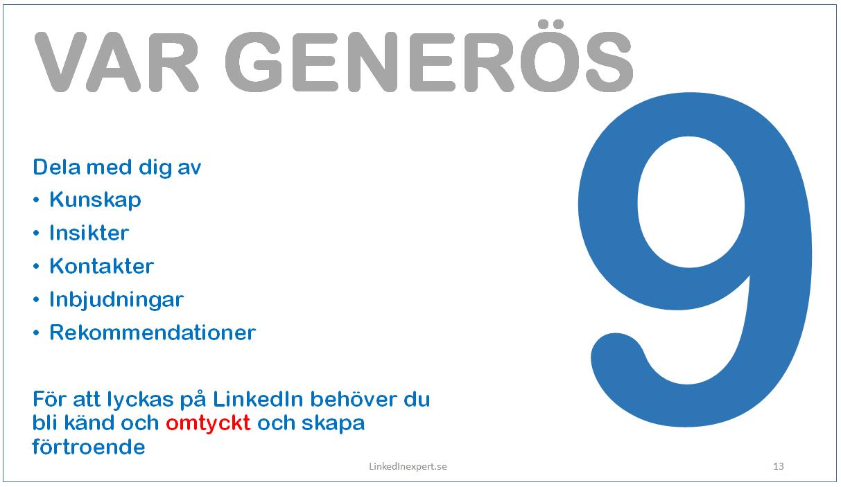 9 Var generös