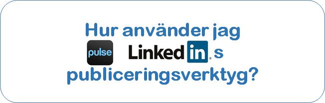 Publicera på LinkedIn™?