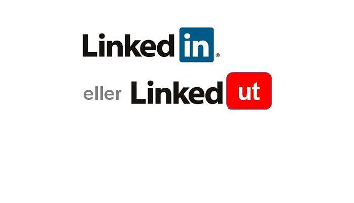 LinkedIN eller LinkedUt